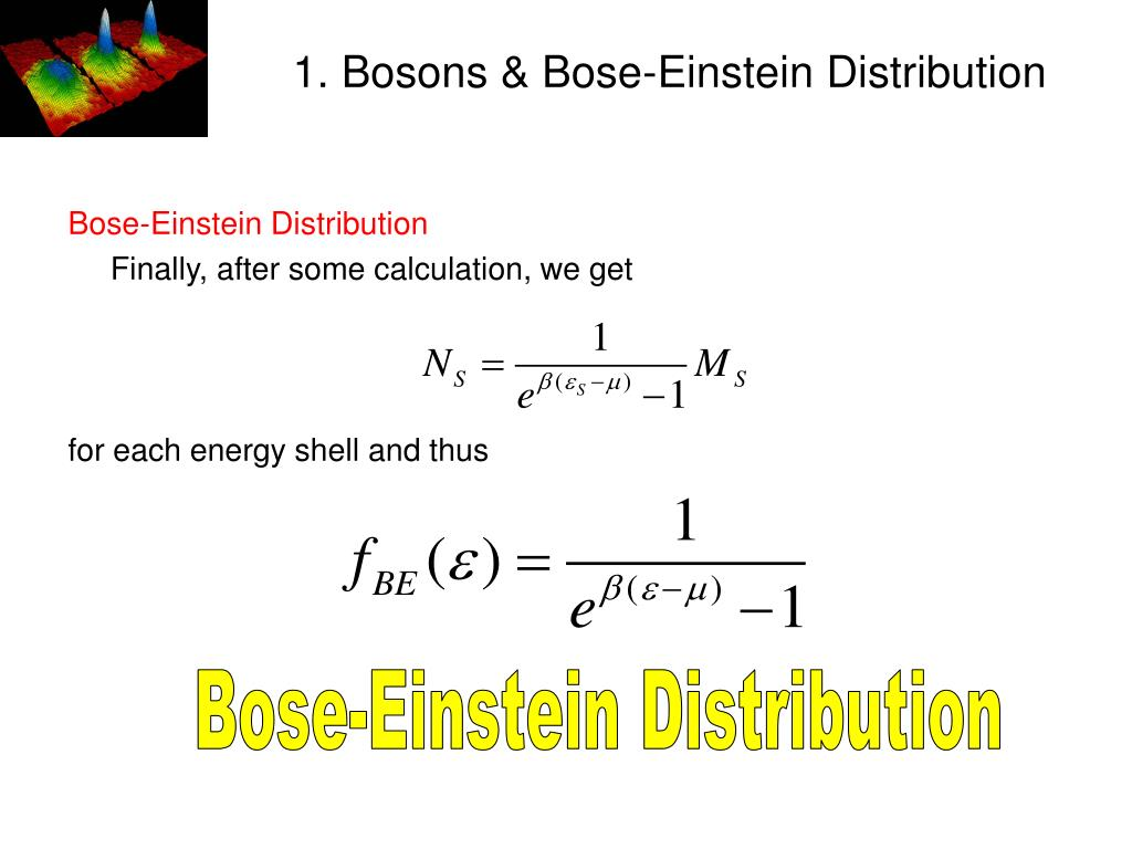 1. Bosons & Bose-Einstein Distribution