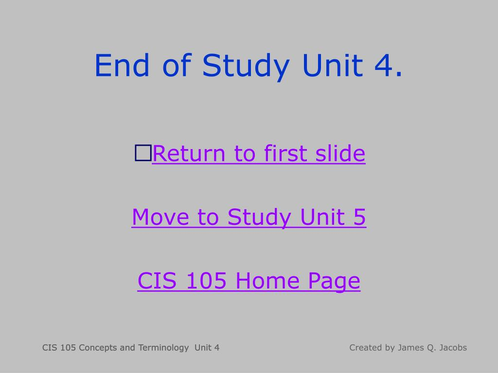 End of Study Unit 4.