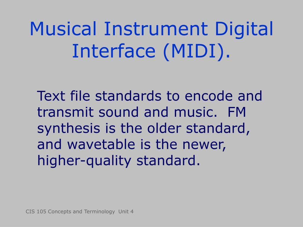 Musical Instrument Digital Interface (MIDI).