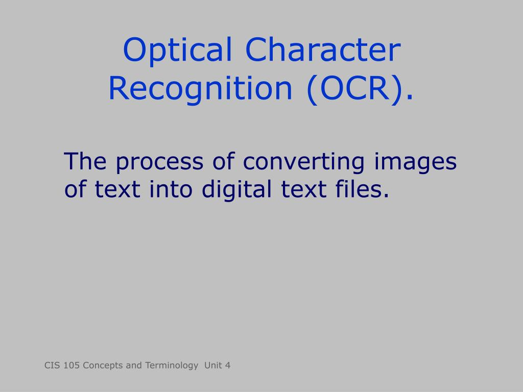 Optical Character Recognition (OCR).