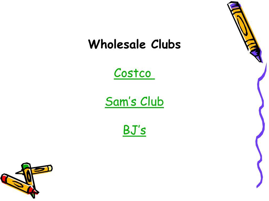 Wholesale Clubs