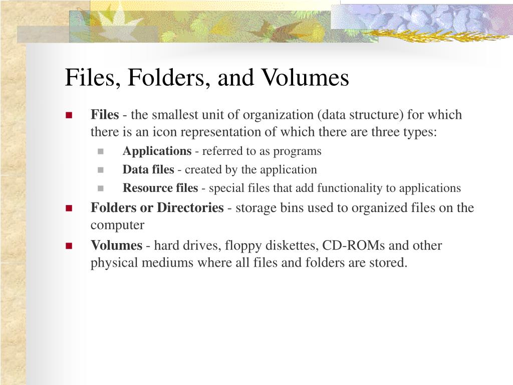 Files, Folders, and Volumes