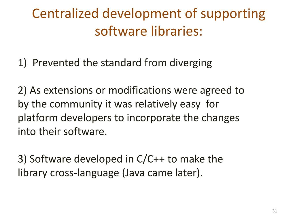 Centralized development of supporting