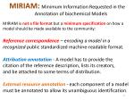 miriam minimum information requested in the annotation of biochemical models
