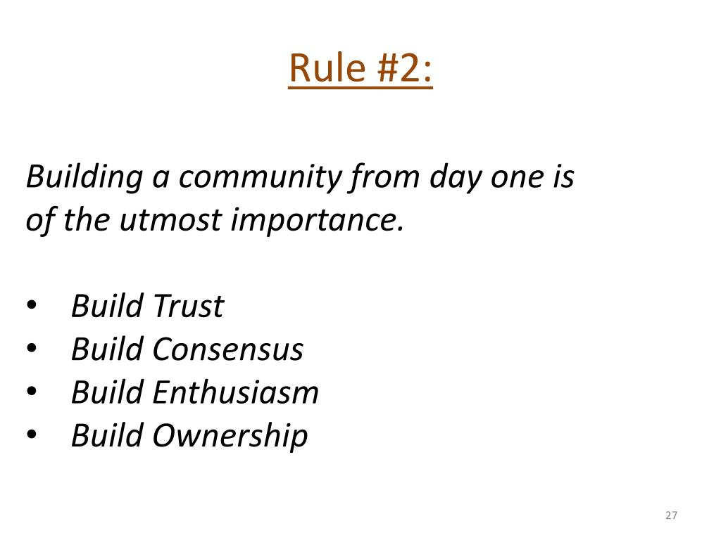 Rule #2: