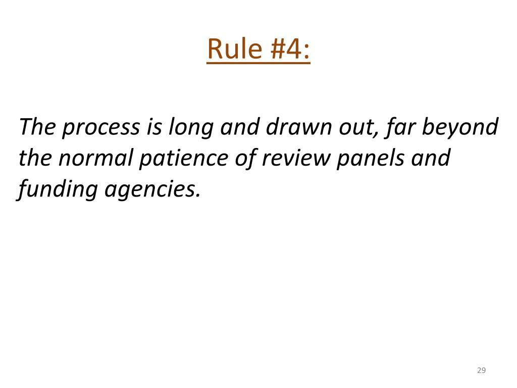 Rule #4: