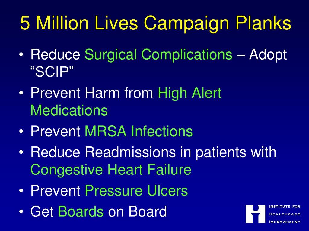 5 Million Lives Campaign Planks