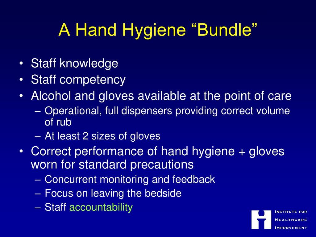 "A Hand Hygiene ""Bundle"""
