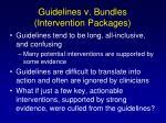 guidelines v bundles intervention packages