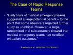 the case of rapid response teams