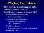 weighing the evidence55