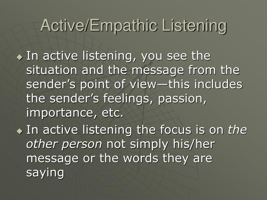 Active/Empathic Listening