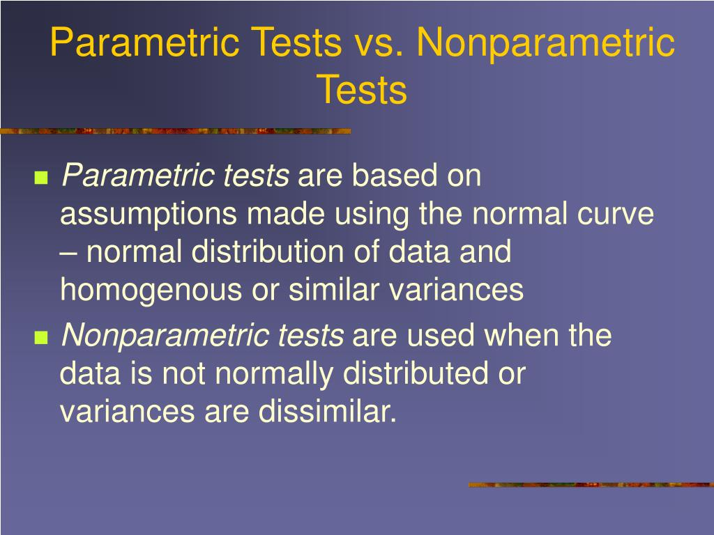 Parametric Tests vs. Nonparametric Tests