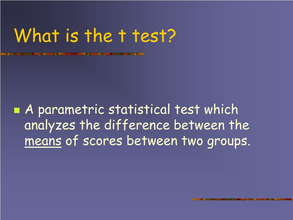 What is the t test?