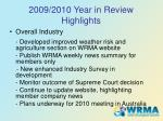 2009 2010 year in review highlights6