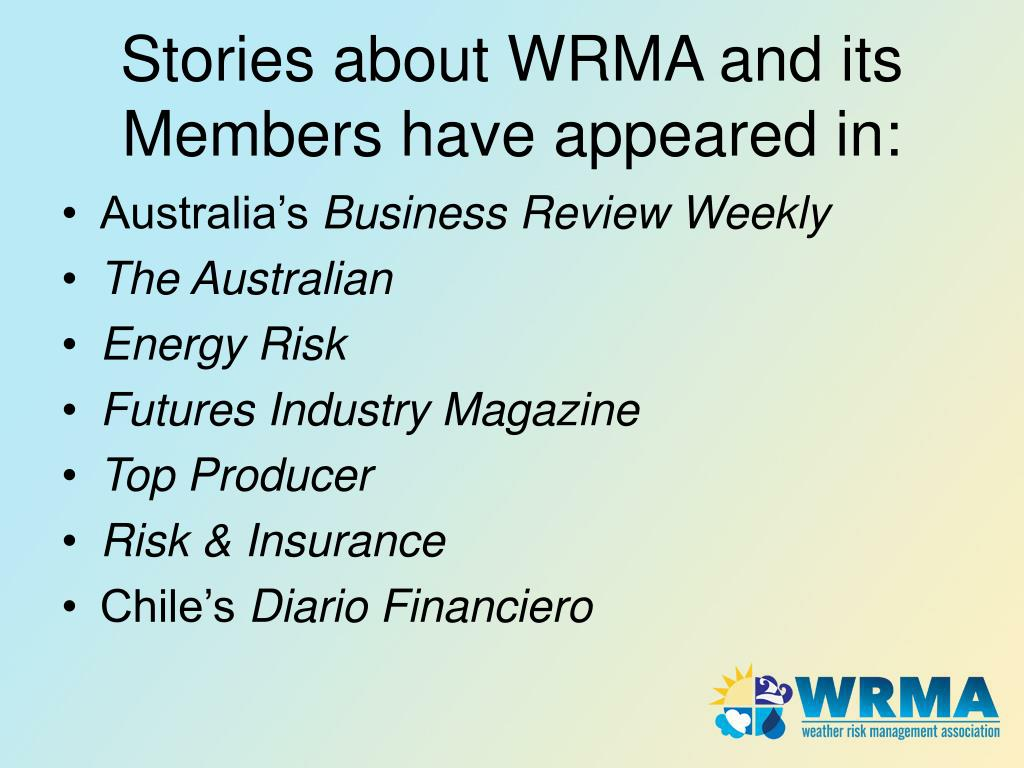 Stories about WRMA and its Members have appeared in:
