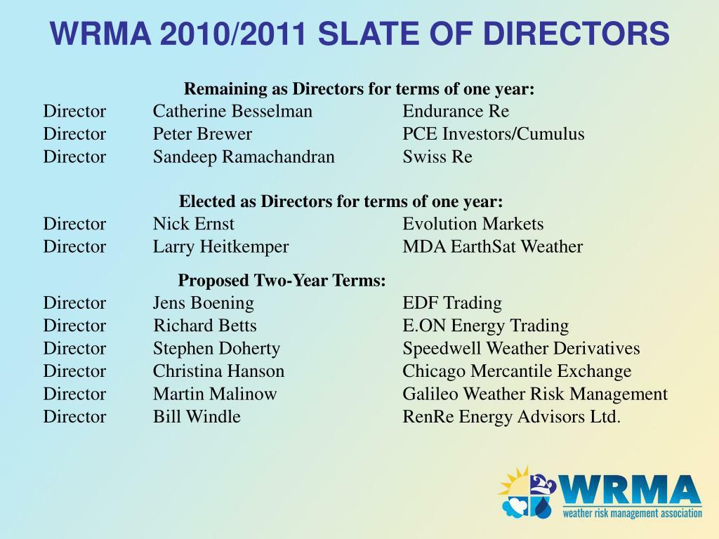 WRMA 2010/2011 SLATE OF DIRECTORS