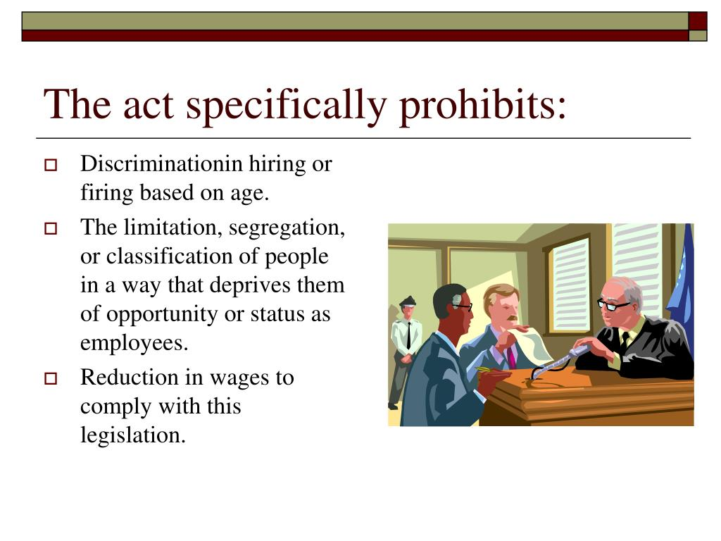 The act specifically prohibits: