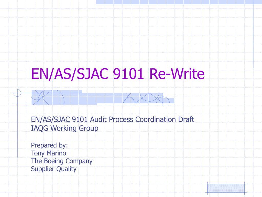 EN/AS/SJAC 9101 Re-Write