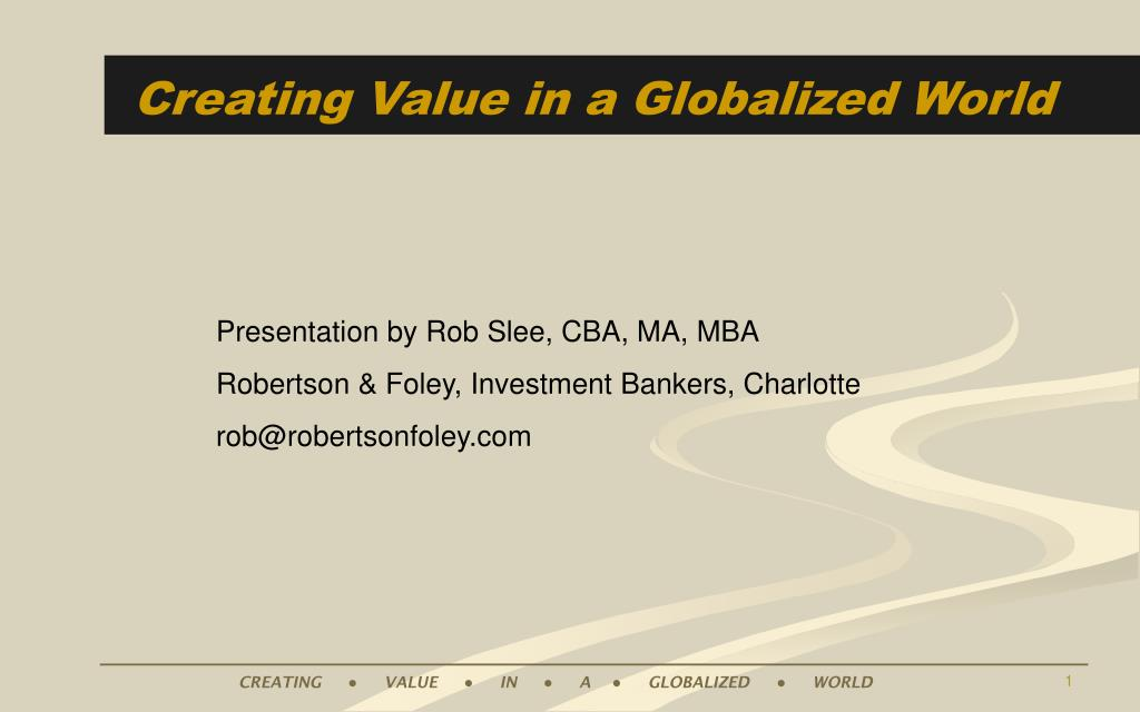 Creating Value in a Globalized World