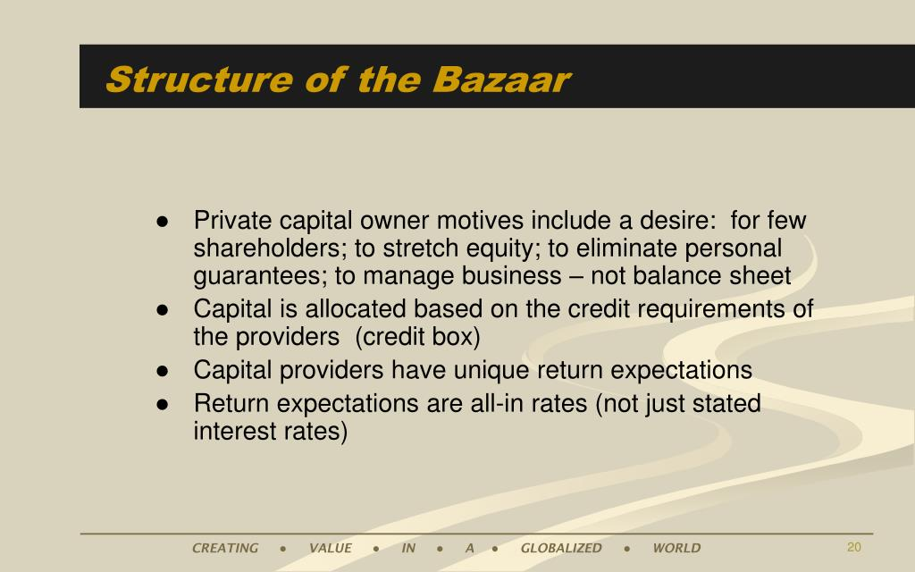 Structure of the Bazaar