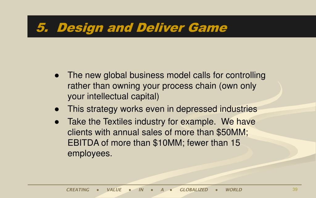 5.  Design and Deliver Game
