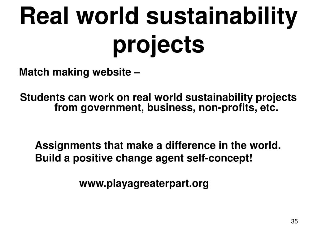 Real world sustainability projects