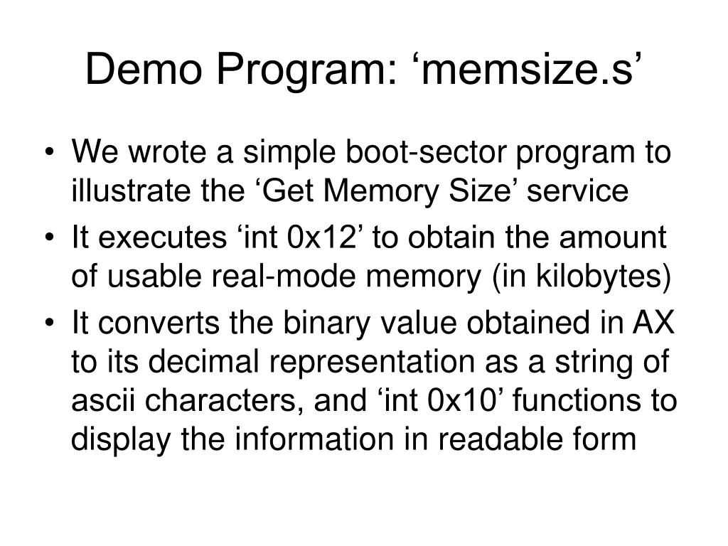 Demo Program: 'memsize.s'