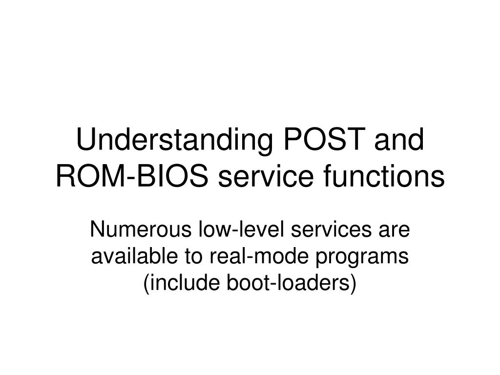 Understanding POST and ROM-BIOS service functions