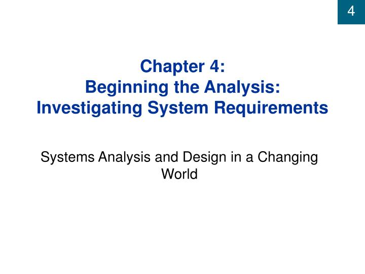 Chapter 4 beginning the analysis investigating system requirements l.jpg