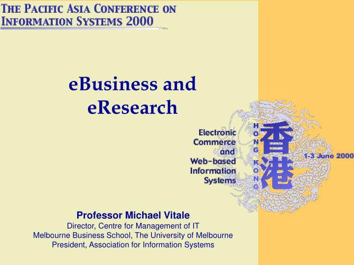 Ebusiness and eresearch