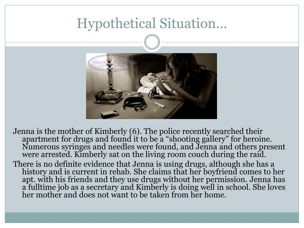 Hypothetical Situation…