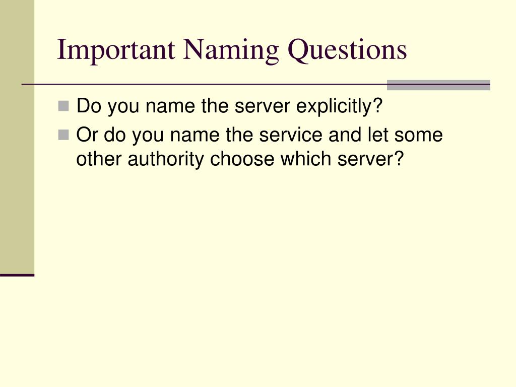 Important Naming Questions