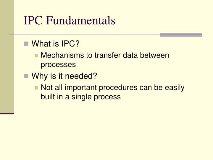 Ipc fundamentals