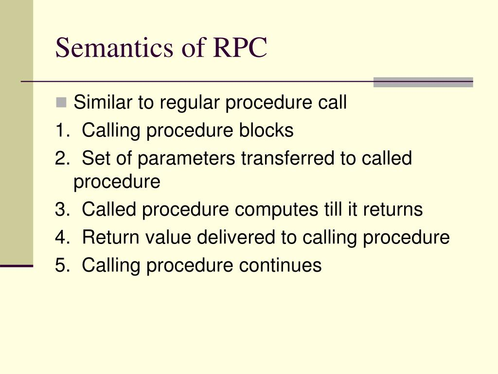 Semantics of RPC