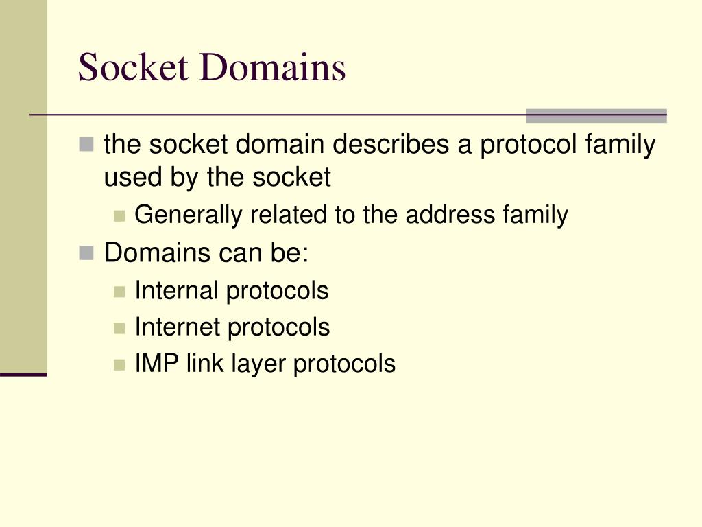 Socket Domains