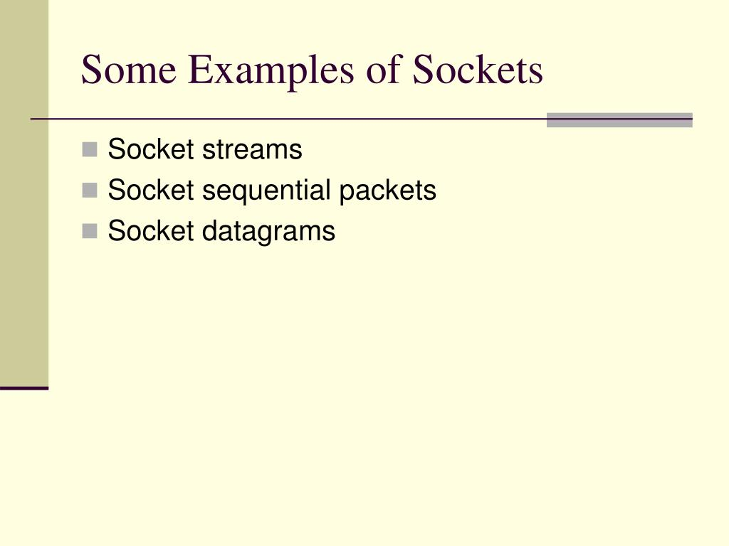Some Examples of Sockets