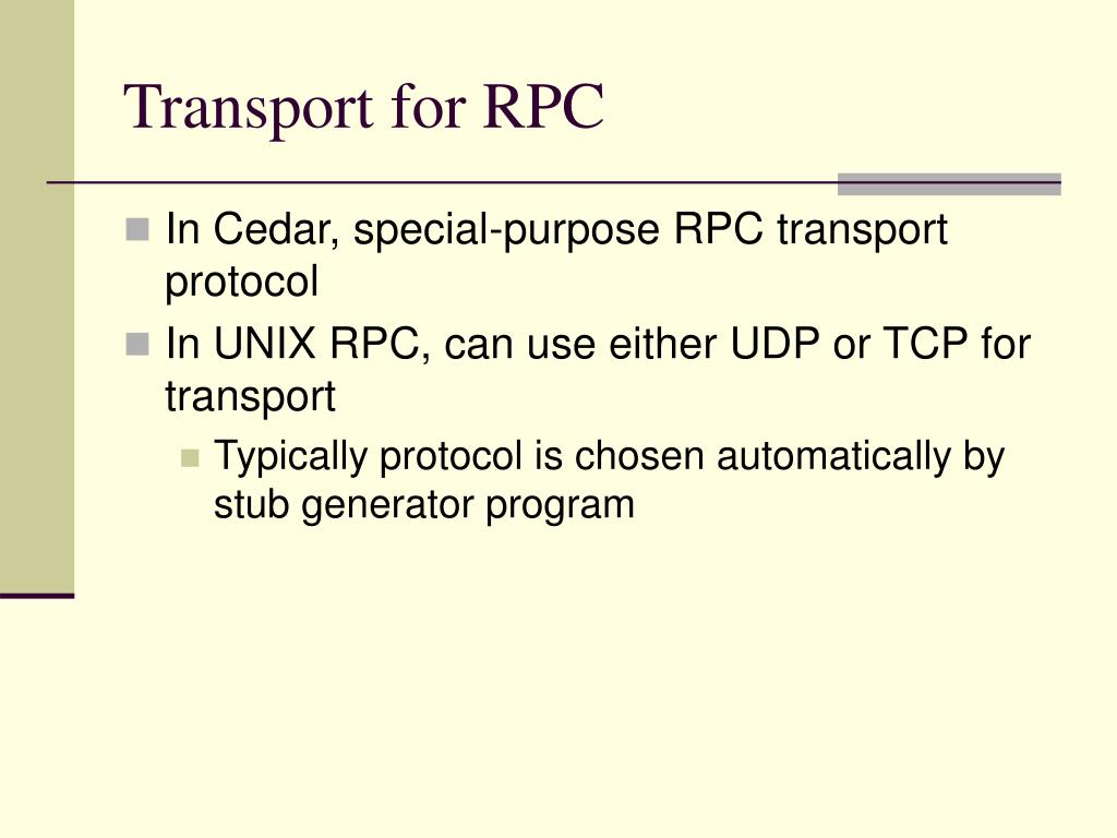 Transport for RPC