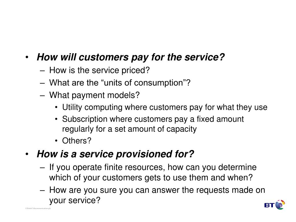 How will customers pay for the service?