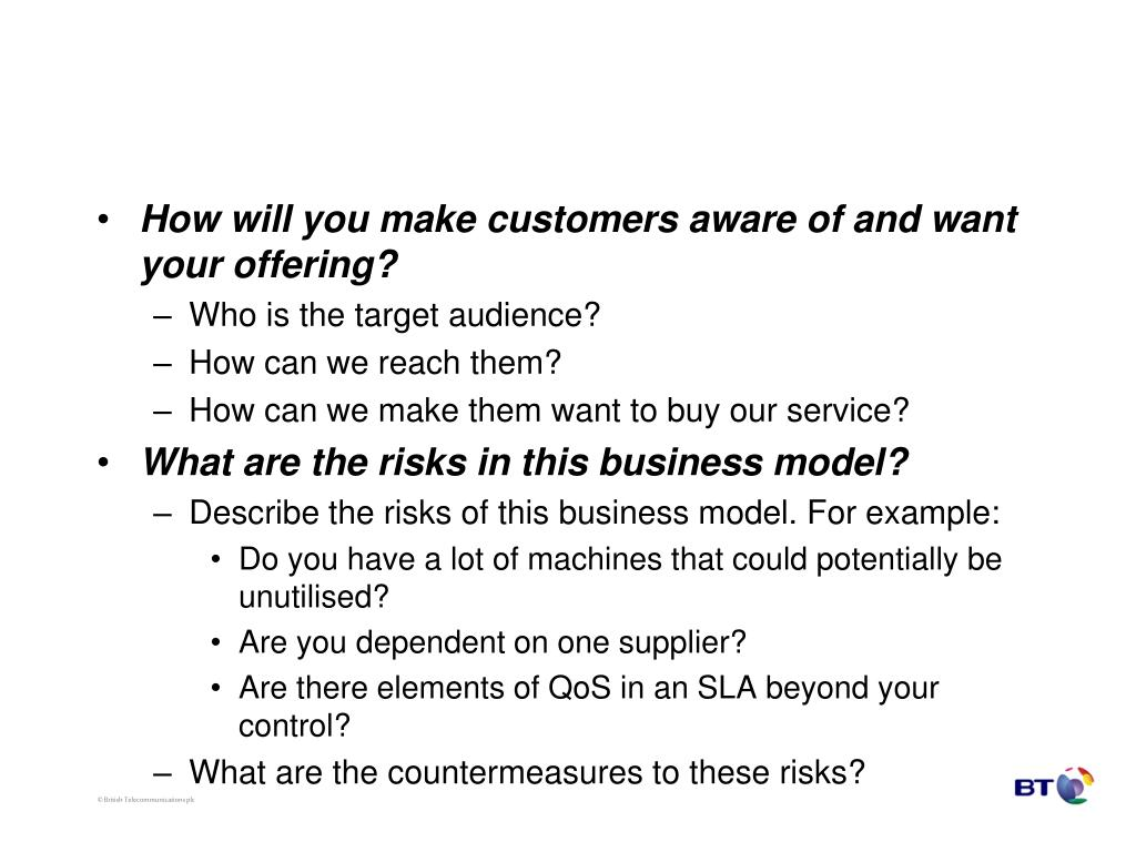 How will you make customers aware of and want your offering?