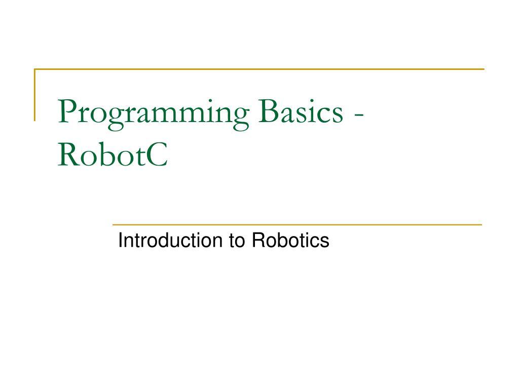 Programming Basics - RobotC