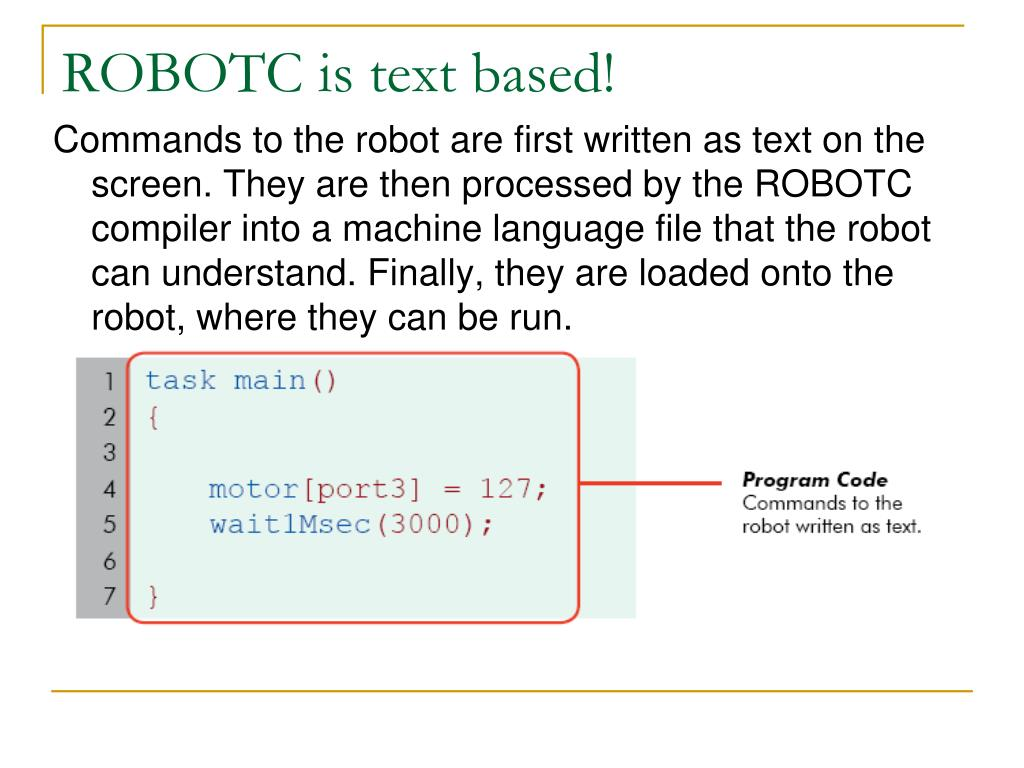 ROBOTC is text based!