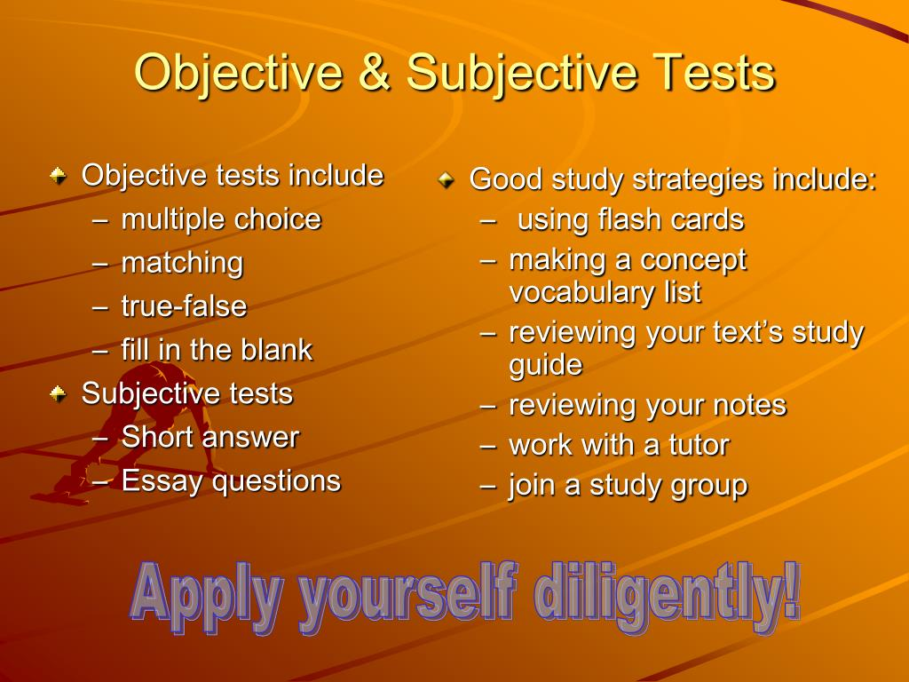 Objective tests include