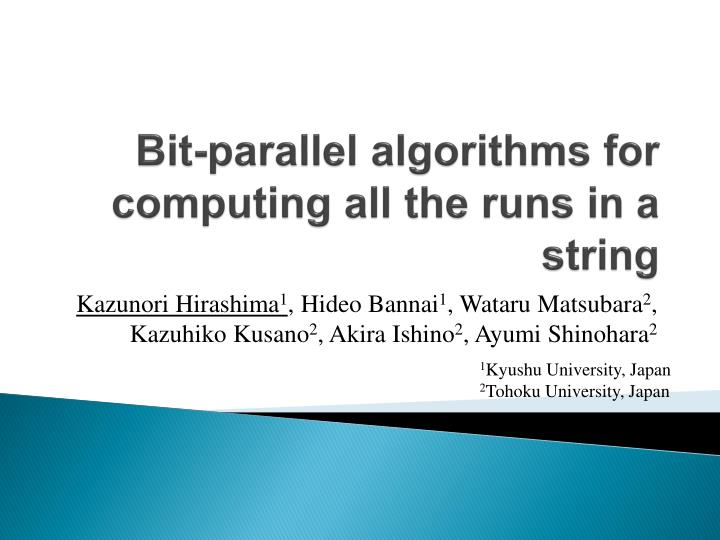 Bit parallel algorithms for computing all th e runs in a string
