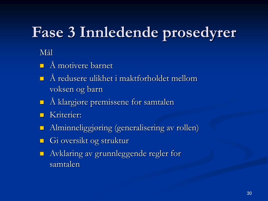 Fase 3 Innledende prosedyrer