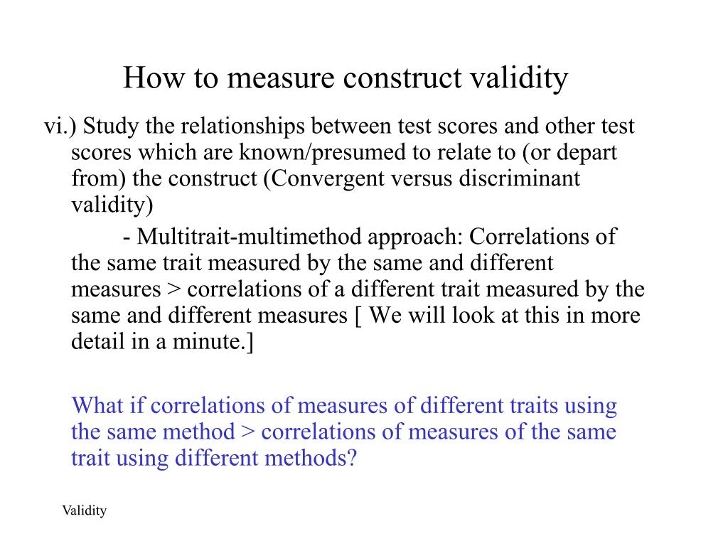 How to measure construct validity