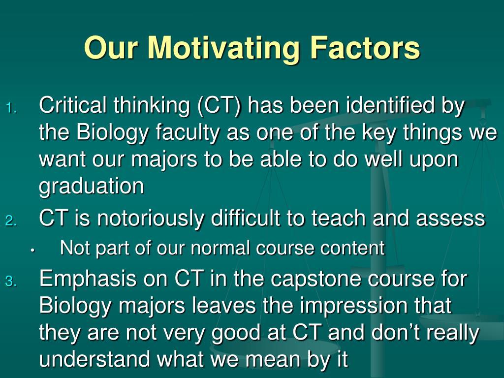 Our Motivating Factors