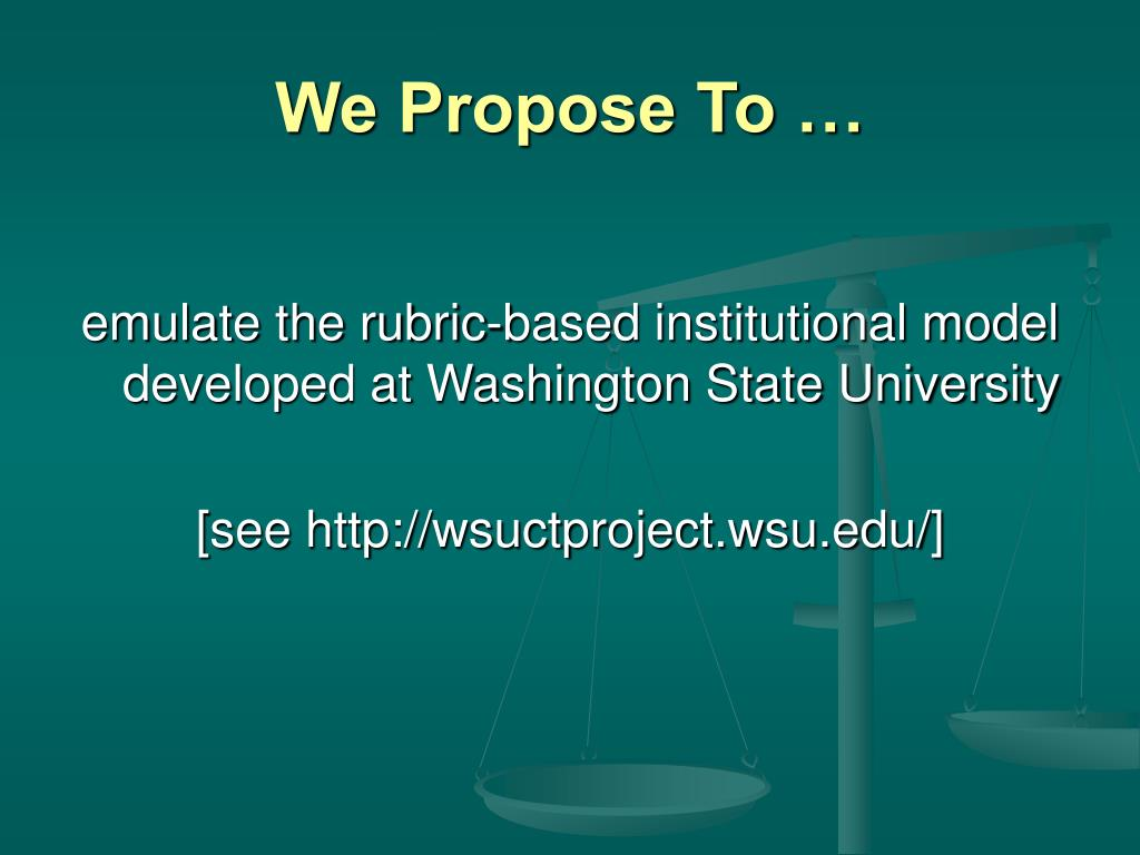 We Propose To …