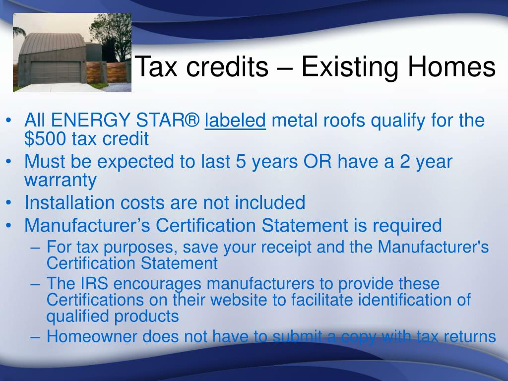 Tax credits – Existing Homes