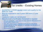 tax credits existing homes